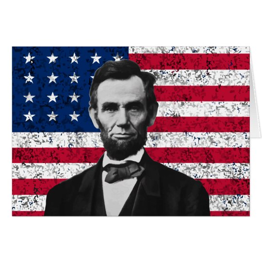 President Lincoln and The American Flag Card