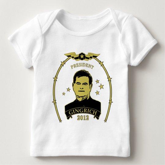 President Newt Gingrich 2012 Baby T-Shirt