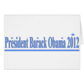 President Obama 2012 Greeting Card