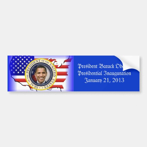 PRESIDENT OBAMA 2013 Inauguration Bumper Sticker