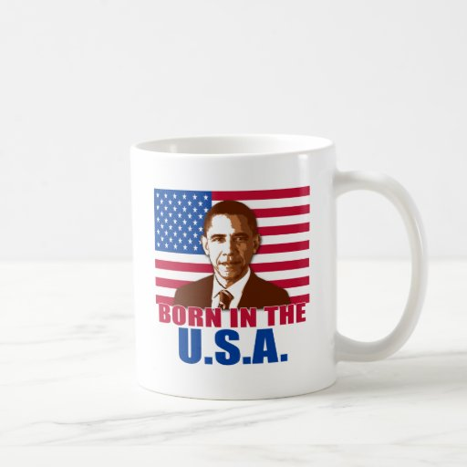 President Obama Born in the USA Products Coffee Mugs
