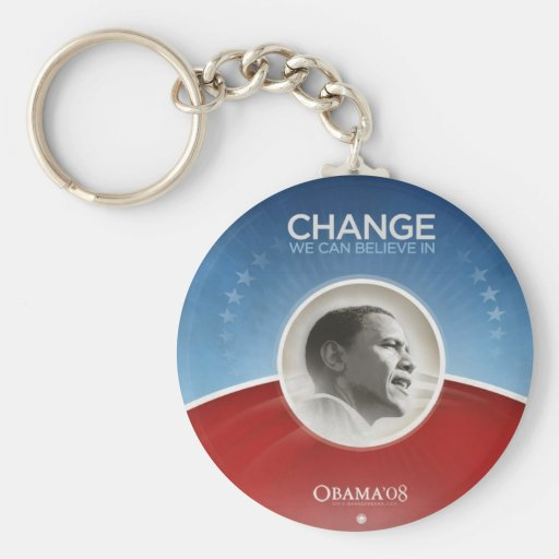 President Obama CHANGE WE CAN BELIEVE IN Key Chains
