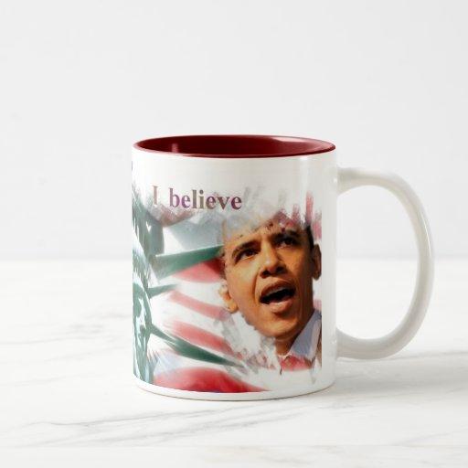 President Obama Collectibles I Believe Mug
