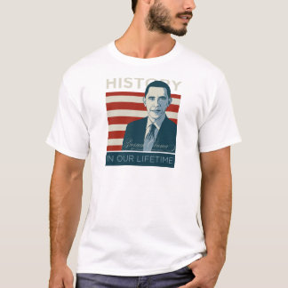 "President Obama ""History In Our Lifetime"" T-Shirt"