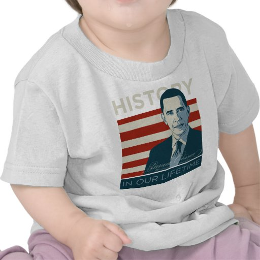 "President Obama ""History In Our Lifetime"" Tshirt"