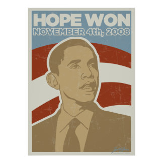 "President Obama ""Hope Won"" Poster"