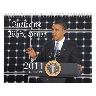 PRESIDENT OBAMA INSIDE THE WHITE HOUSE 2011 CALENDAR