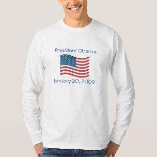 President Obama, January 20, 2009 T-Shirt