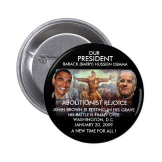 PRESIDENT OBAMA, JOHN BROWN - Customized Pinback Button