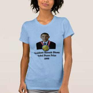 President Obama Nobel Peace Prize Winner 2009 T-shirt