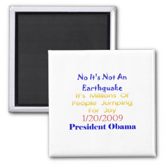 President Obama- Not An Earthquake Refrigerator Magnets