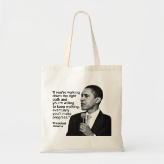 President Obama on Following the Right Path Tote Bag