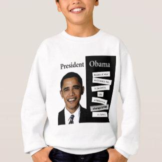 President Obama Quote Sweatshirt