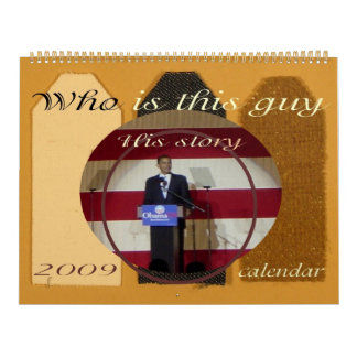President Obama SCRAPBOOK STORY 2009 Calendar