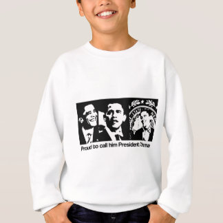 President Obama Sweatshirt