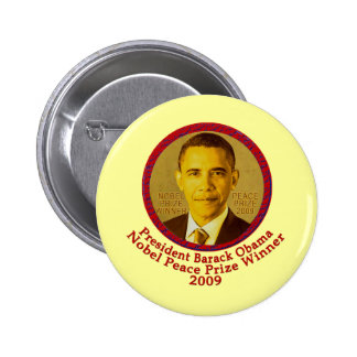 President Obama wins Nobel Peace Prize 2 Inch Round Button