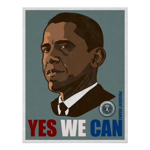 """President Obama """"Yes We Can"""" Poster"""