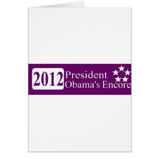 President Obama's Encore Greeting Card