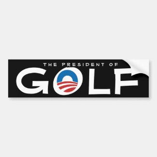 President of Golf Anti-Obama Sarcastic Political Car Bumper Sticker