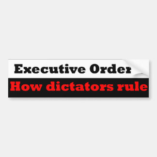 President or Dictator Car Bumper Sticker