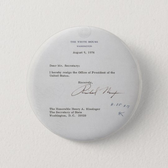President Richard M. Nixon Resignation Letter Button