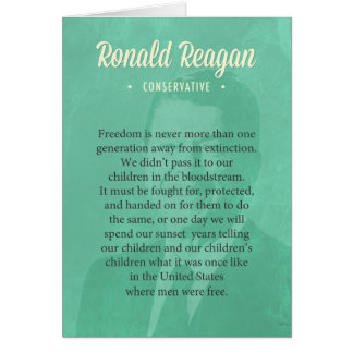 President Ronald Reagan Quote Card