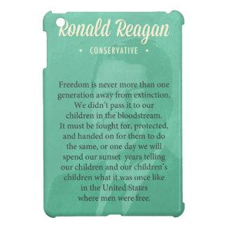 President Ronald Reagan Quote iPad Mini Case