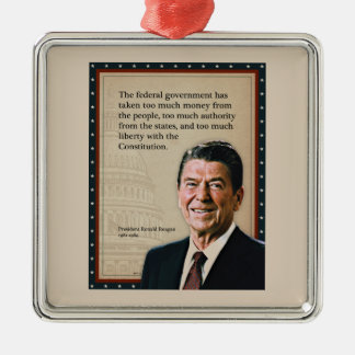 President Ronald Reagan Quote Metal Ornament