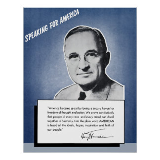 President Truman -- Speaking For America Poster