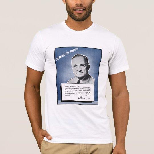 President Truman -- Speaking For America T-Shirt