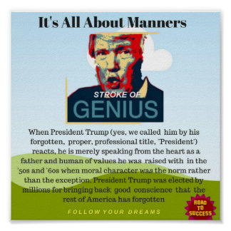President Trump : It's All About Manners Poster