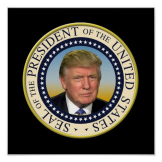 President Trump Photo Presidential Seal Poster