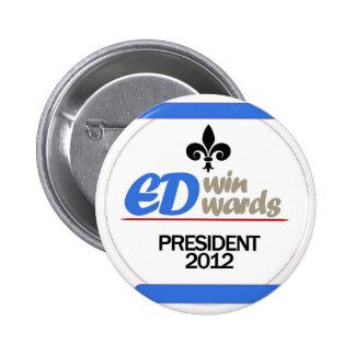 Presidente 2012 de Edwin Edwards Pin Redondo De 2 Pulgadas