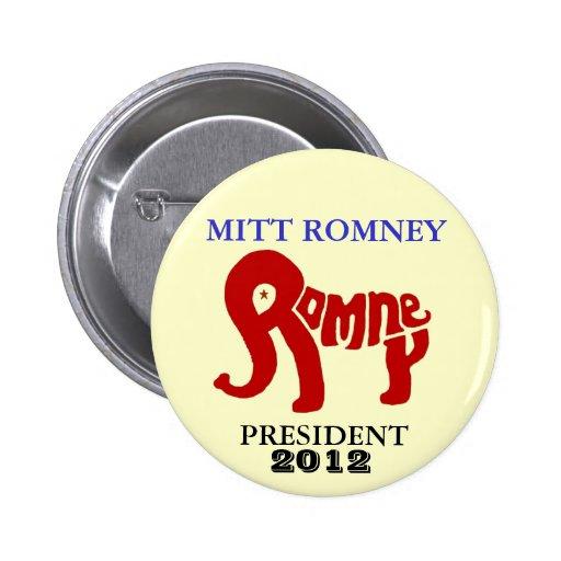 Presidente 2012 de Mitt Romney Pin Redondo 5 Cm