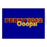 Presidente 2012 Oops diseño de Perry Felicitaciones