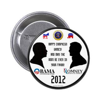 Presidente 2012politica de los juegos de la campañ pins