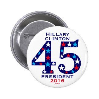 PRESIDENTE 2016 DE HILLARY CLINTON 45 PIN REDONDO DE 2 PULGADAS