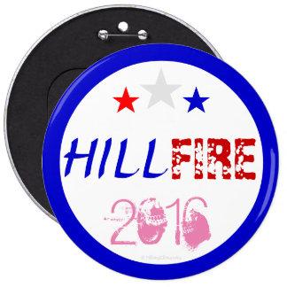 PRESIDENTE 2016 DE HILLFIRE HILLARY CLINTON PIN REDONDO DE 6 PULGADAS