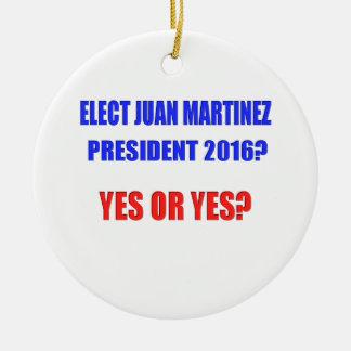 ¿Presidente 2016 de Juan Martínez - sí o sí? Adorno Navideño Redondo De Cerámica