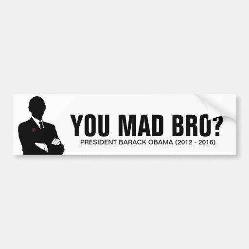 Presidente Barack Obama 2012.  ¿Usted bro enojado? Pegatina Para Auto