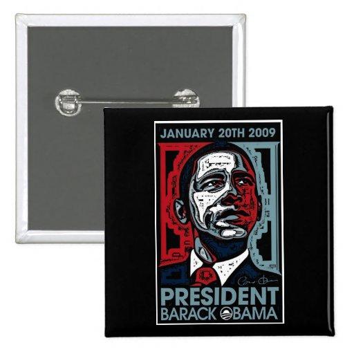 Presidente Barack Obama el 20 de enero de 2009 Pin Cuadrada 5 Cm