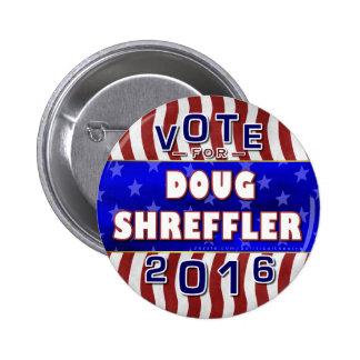 Presidente de Doug Shreffler elección 2016 Pin Redondo 5 Cm