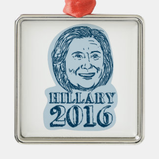 Presidente de Hillary Clinton dibujo 2016 Adorno Navideño Cuadrado De Metal