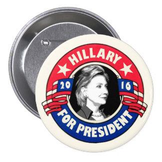Presidente de Hillary Clinton en 2016 Pin Redondo De 3 Pulgadas