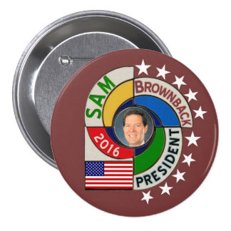 Presidente de Sam Brownback en 2016 Pin Redondo De 3 Pulgadas