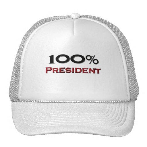 Presidente del 100 por ciento gorras