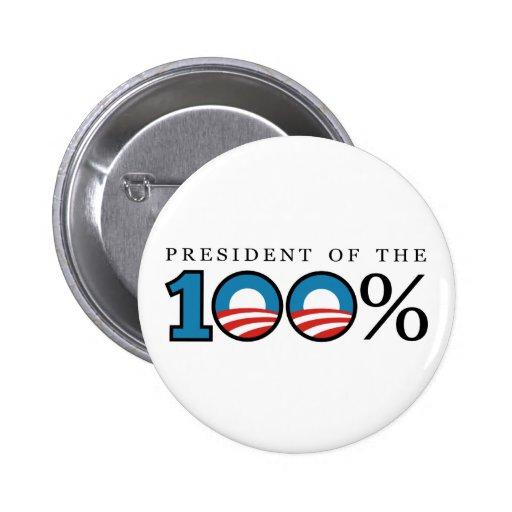Presidente del 100 por ciento pins