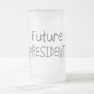 Presidente futuro taza de cristal