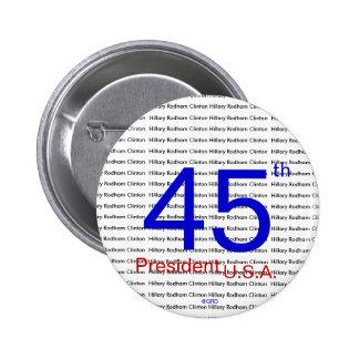 Presidente los E.E.U.U. de Hillary Rodham Clinton Pin Redondo 5 Cm