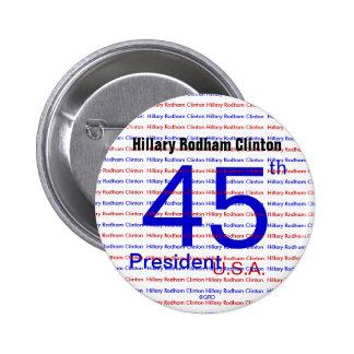 Presidente los E.E.U.U. RWB de Hillary Rodham Pin Redondo 5 Cm